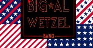 Celebration of Freedom - The Big Al Wetzel Band